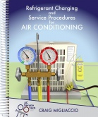 Refrigerant Charging and Service Procedures for Air Conditioning Paperback